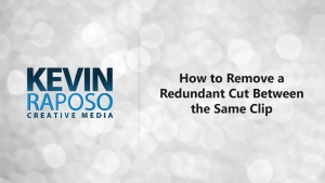 How to Remove a Redundant Cut Between the Same Clip