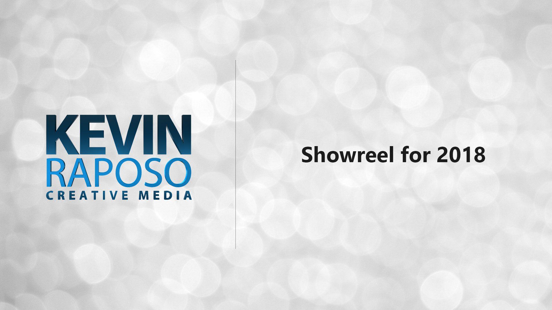 Kevin Raposo · Creative Media - Showreel
