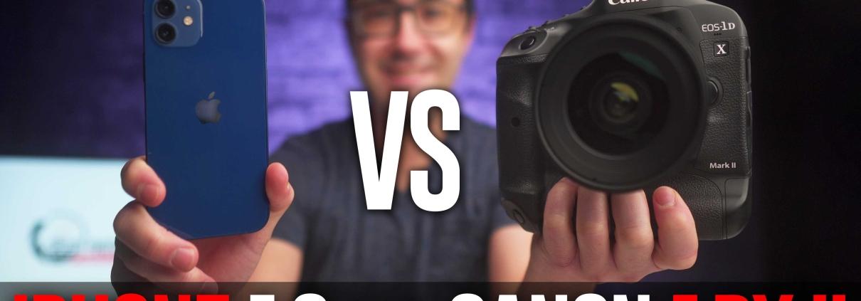 iPhone 12 vs. $6000 Canon 1DX Mark II