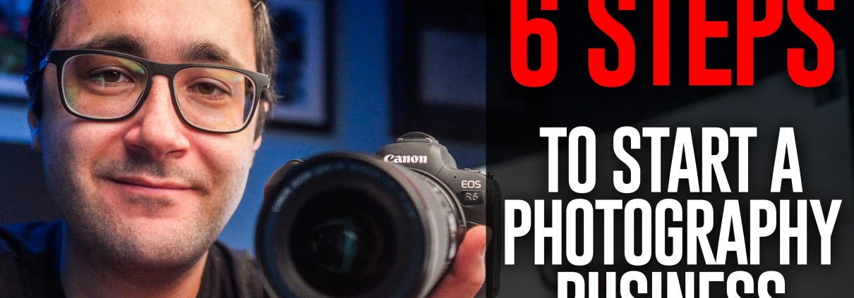Six Steps to Start a Photography Business